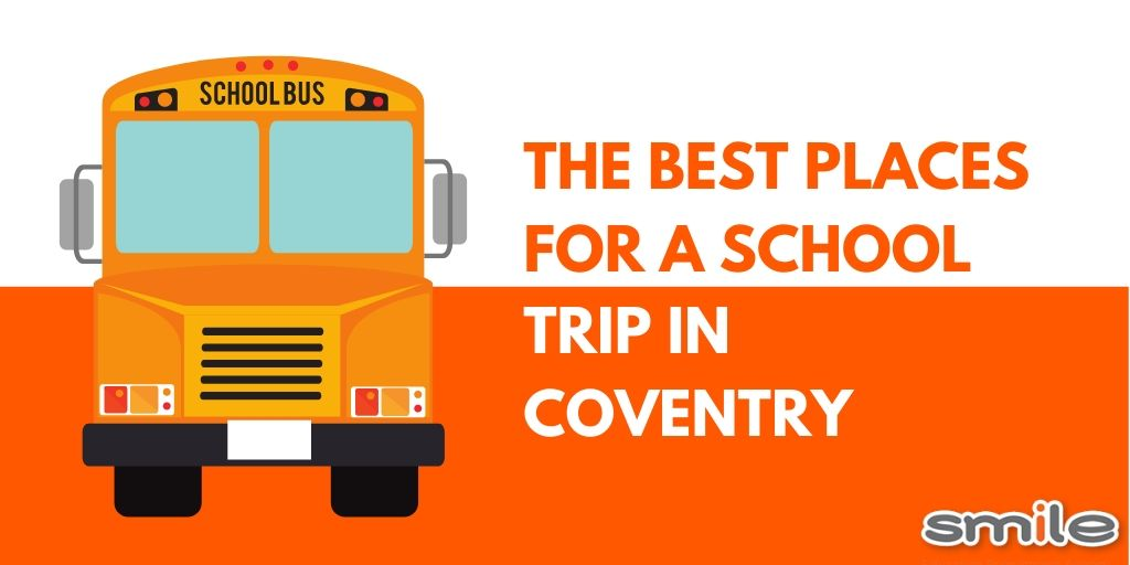 The best places for a school trip in Coventry
