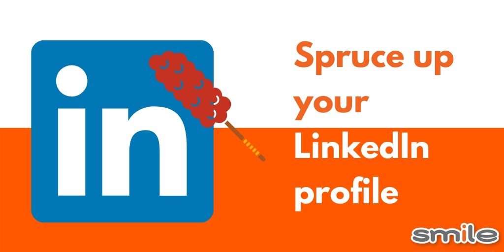 Spruce up your LinkedIn